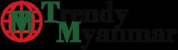 Trendy Myanmar